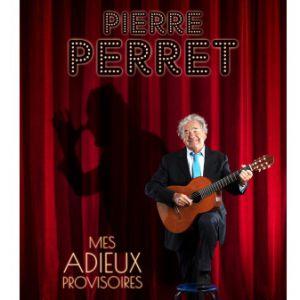 Pierre Perret «Mes Adieux Provisoires»