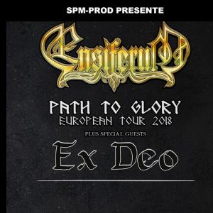 ENSIFERUM  PATH TO GLORY TOUR 2018 + special guest : EX DEO @ LE METRONUM - TOULOUSE