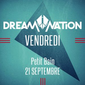 DREAM NATION FESTIVAL 2018 -  Opening @ Petit Bain - PARIS