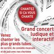 Concert CHANTEZ SI CA VOUS CHANTE