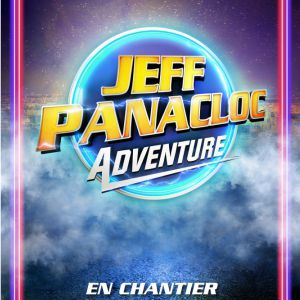 Jeff Panacloc Adventure - En Chantier