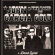 Concert JOHN GARCIA & THE BAND OF GOLD