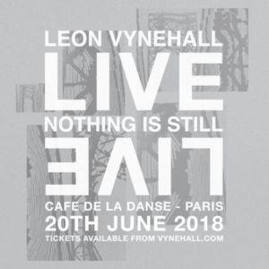 Leon Vynehall presents Nothing Is Still - Live @ Café de la Danse - Paris