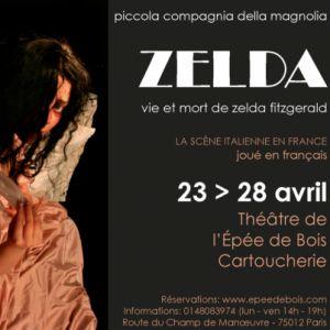 ZELDA, Vie et Mort de Zelda Fitzgerald @ Théâtre de l'Epée de Bois - PARIS