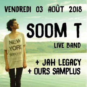 SOOM T Live Band + JAH LEGACY + OURS SAMPLUS @ Le Mas des Escaravatiers - Puget S/ Argens