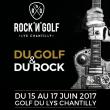 Festival PACK 3 JOURS Compétitions de golf + soirées concerts à LAMORLAYE @ Golf du Lys Chantilly - Billets & Places