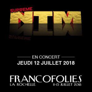 Festival FRANCOFOLIES 2018 : SUPRÊME NTM + ARTISTES A CONFIRMER