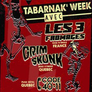 Les 3 Fromages + Grimskunk