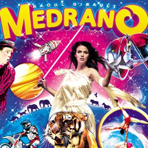 """Le Cirque Medrano """"La Cité Des Étoiles"""" À Toulouse"""