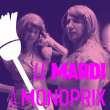 LE MARDI A MONOPRIX