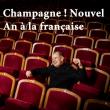 Concert CHAMPAGNE ! NOUVEL AN A LA FRANCAISE