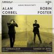 Concert Alan Corbel + Robin Foster à Nantes @ Le Ferrailleur - Billets & Places