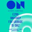 Concert ON Soirée Mix & Beat : EZRA + IMHOTEP + DAZ + FAF LARAGE à Arles @ Cargo de nuit - Billets & Places