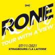 """Concert RONE """"TOUR WITH A VIEW"""" à Strasbourg @ La Laiterie - Grande Salle - Billets & Places"""