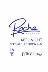 Roche Musique Label Night spécial Hip Hop & R'n'B