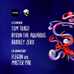 Encore La Mamie's : Tom Trago, Bradley Zero, Byron The Aquarius