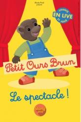 Billets PETIT OURS BRUN - Gare du Midi