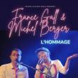 Concert France Gall & Michel Berger - l'hommage ! à Denain @ Théâtre Municipal - Billets & Places