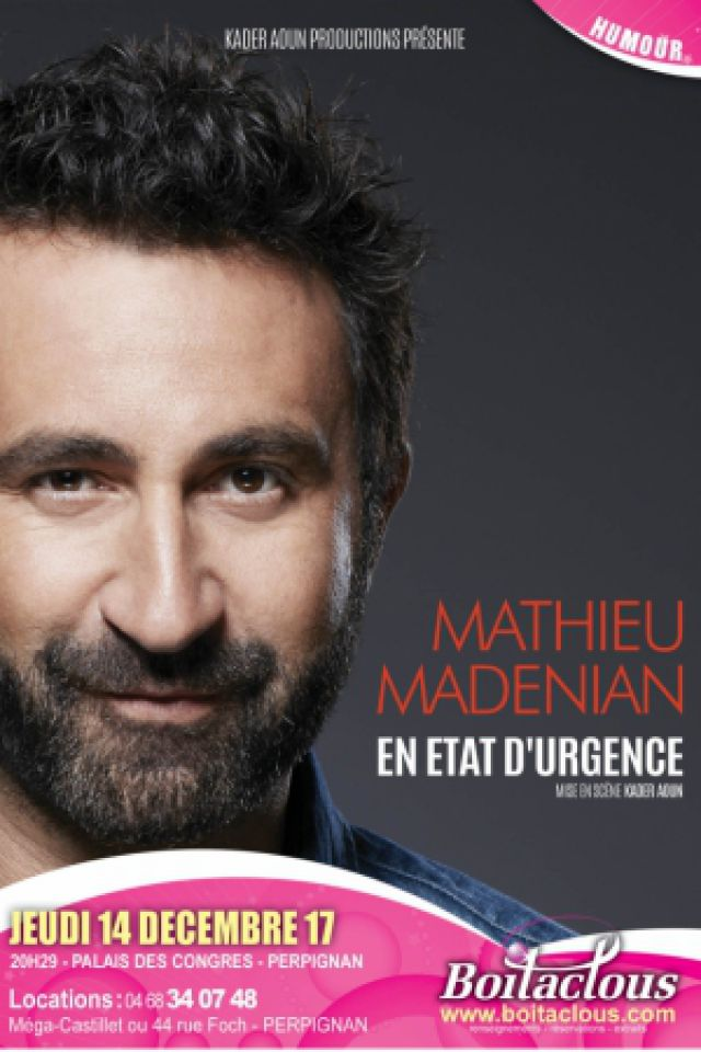 MATHIEU MADENIAN @ PALAIS DES CONGRES - PERPIGNAN