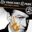 Théâtre LES TROIS FONT LA PAIRE à AUTUN @ Théâtre Municipal  - Billets & Places