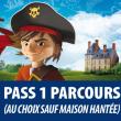 1 PARCOURS sauf Maison Hantée (Pass découverte)