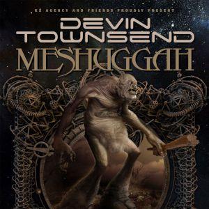 Devin Townsend + Meshuggah