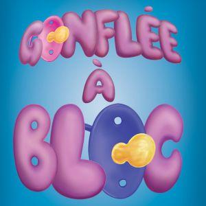Gonflée À Bloc