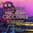 Concert La croisière de Macadam Crocodile