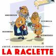 Théâtre La raclette