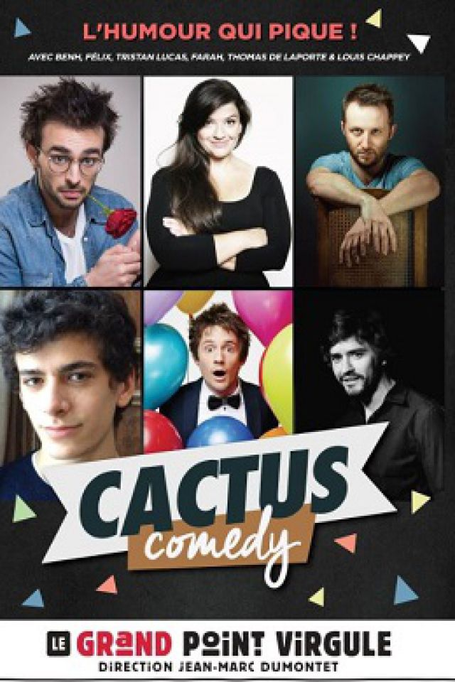 CACTUS COMEDY @ Théâtre Le Grand Point Virgule - PARIS