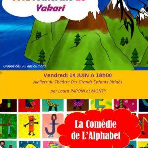 A La Recherche De Yakari / La Comédie De L'alphabet