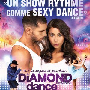 DIAMOND DANCE THE MUSICAL @ ZENITH SUD - Montpellier