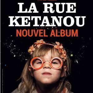 Les Ogres De Barback + La Rue Ketanou