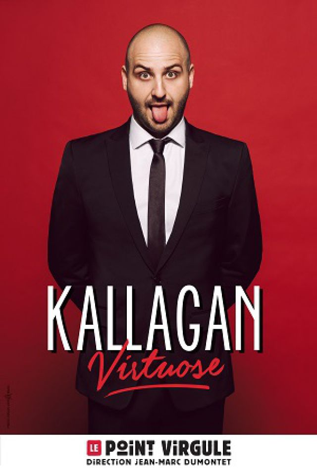 KALLAGAN @ Théâtre Le Point Virgule - PARIS