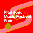 Festival Pitchfork Paris 2019 : Pass 3 jours