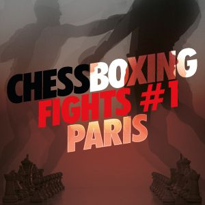 Chessboxing Fights #1 Paris