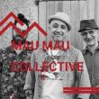 Carte MAU MAU COLLECTIVE à Salon de Provence @ Café-Musiques PORTAIL COUCOU - Billets & Places