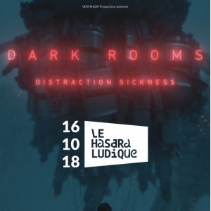DARK ROOMS @ Le Hasard Ludique - PARIS
