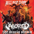 Concert ABORTED + THE ACACIA STRAIN + BENIGHTED + FLEDDY MELCULLY