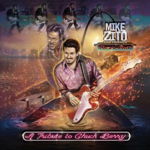 "Mike Zito ""A Tribute To Chuck Berry"""