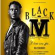 Concert BLACK M à RAMONVILLE @ LE BIKINI - Billets & Places