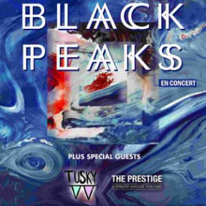 BLACK PEAKS + Guests @ Gibus Live - PARIS