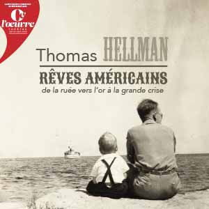 Thomas Hellman - Rêves Américains