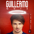 Spectacle GUILLERMO GUIZ - A un bon fond