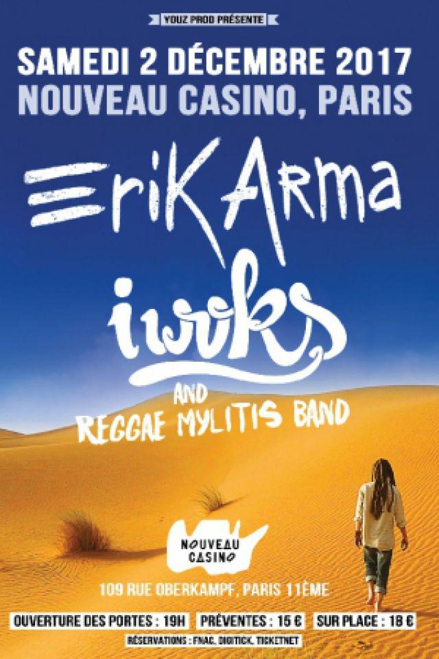 ERIK ARMA + I WOKS & Reggae Mylitis Band @ Le Nouveau Casino - Paris