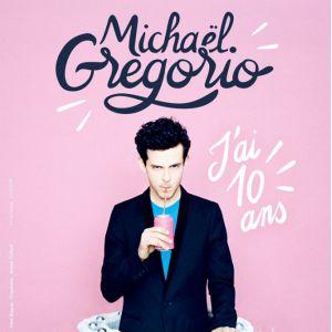 MICHAEL GREGORIO - J'AI 10 ANS ! @ Zénith de Dijon - Dijon