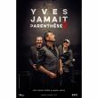 Concert Yves Jamait à SAUSHEIM @ Espace Dollfus & Noack - Billets & Places