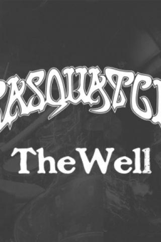 Concert SASQUATCH + The Well
