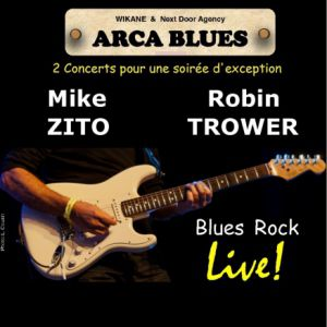 MIKE ZITO + ROBIN TROWER @ L'ARCADIUM - ANNECY