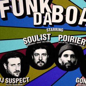 FUNK DA BOAT #7: Poirier (Ninja Tune) X Soulist @ Le Batofar - Paris